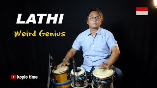Download lagu LATHI Weird Genius Koplo Cover