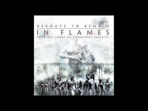 In Flames - Reroute To Remain HQ + Lyrics