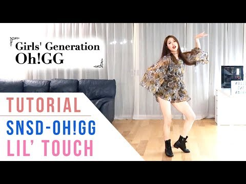 Girls' Generation-Oh!GG 소녀시대 - Lil' Touch Tutorial (Mirrored + Explanation) | Ellen and Brian