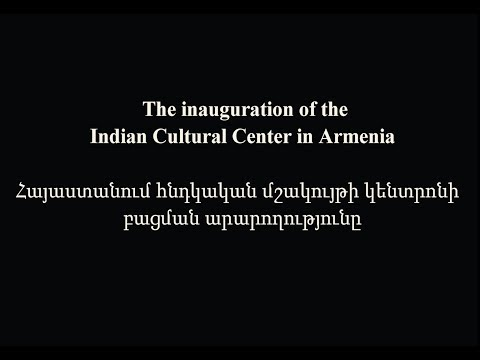 INAUGURATION OF INDIAN CULTURAL CENTER YEREVAN