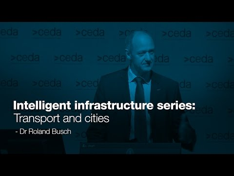 Intelligent infrastructure series: transport and cities - Dr Roland Busch