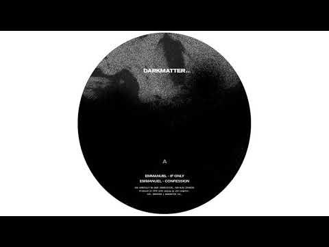 Emmanuel - If Only [DRKMT004] Mp3