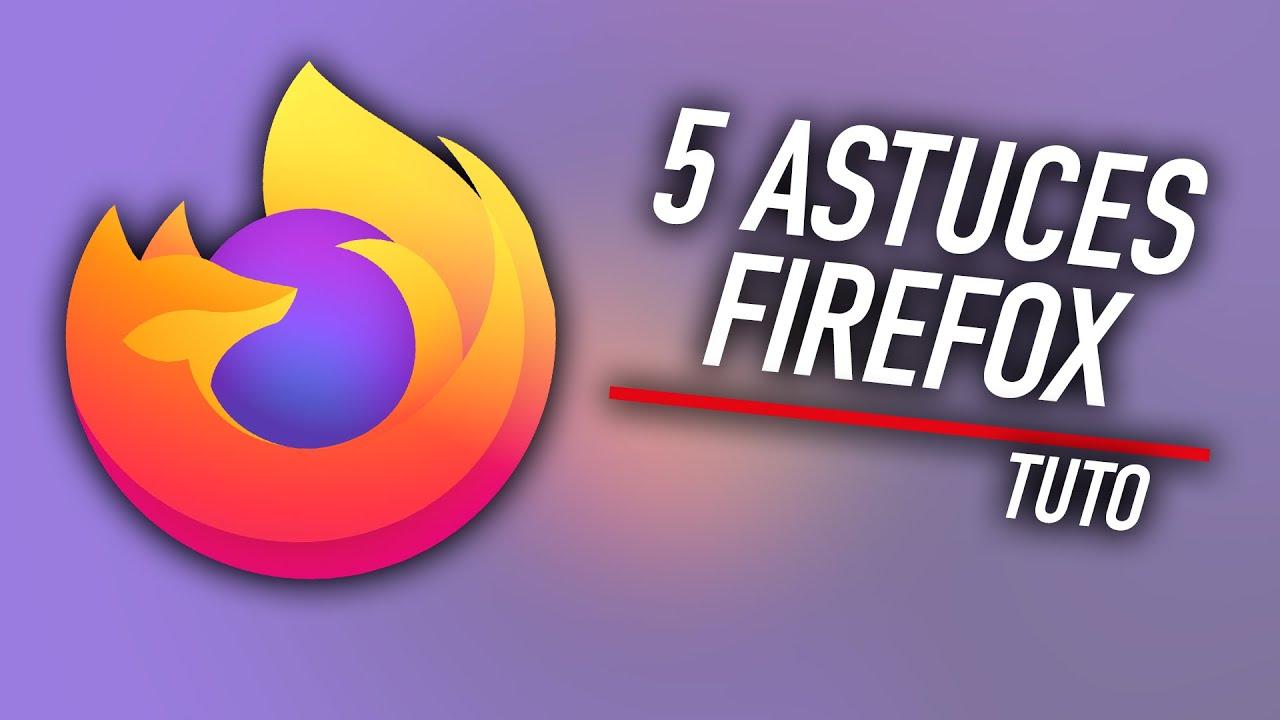 Download 5 astuces pour maîtriser Mozilla Firefox