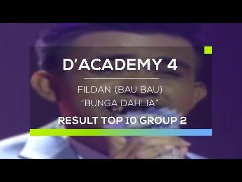 Fildan, Bau Bau - Bunga Dahlia (D'Academy 4 Top 10 Result Group 2)