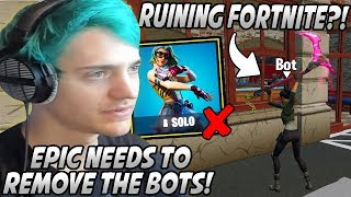 Ninja FREAKS OUT & Demands The BOTS To Be REMOVED From Fortnite After THIS Happened