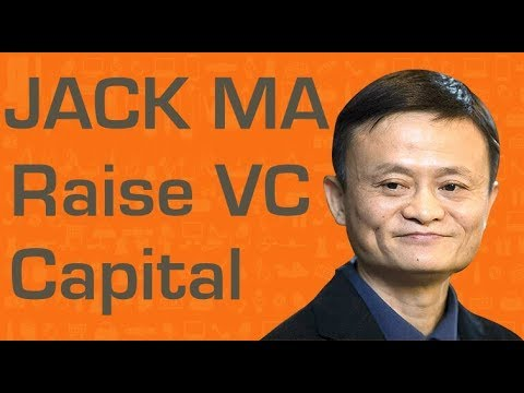 Jack Ma on raising venture capital