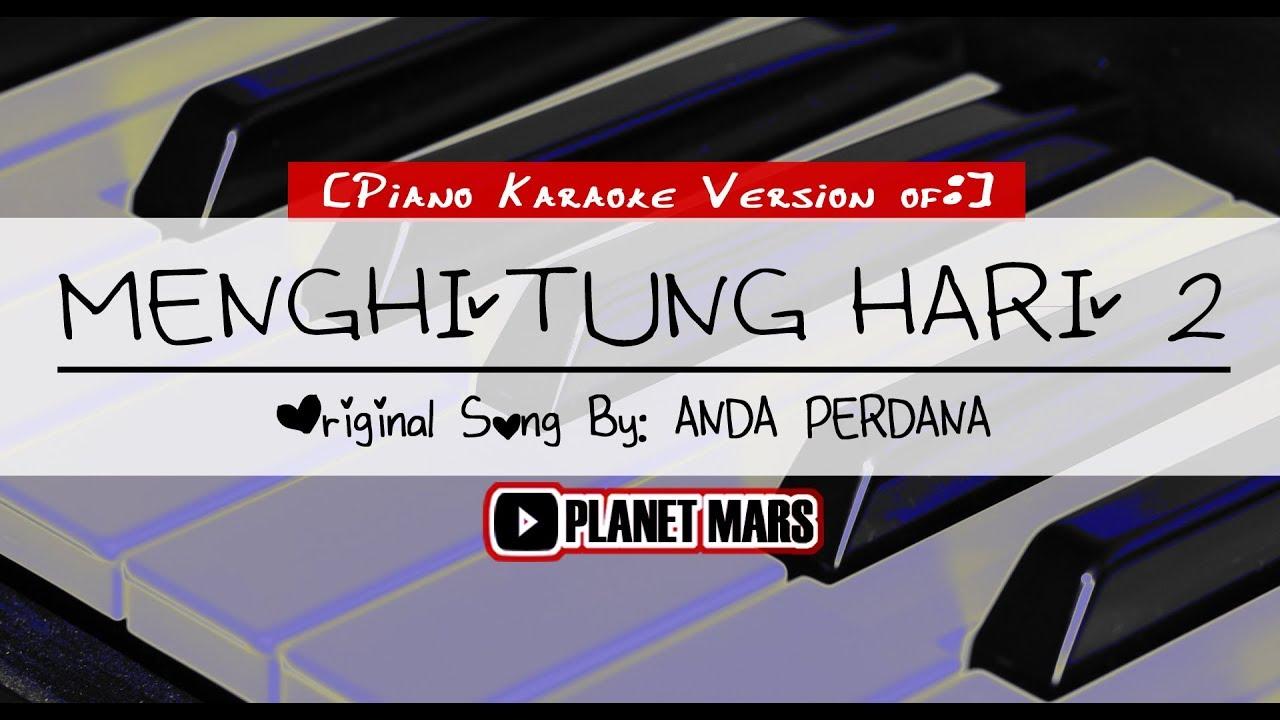 Cover Anda Perdana Menghitung Hari 2 Piano Karaoke Ver Youtube