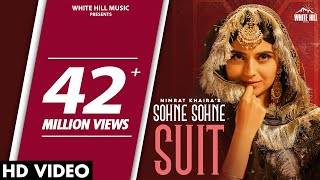NIMRAT KHAIRA : Sohne Sohne Suit (Official Video) Harj Nagra | Sukh Sanghera | New Punjabi Song 2020