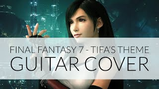 Tifa's Theme Final Fantasy 7 Remake Guitar Cover - Alex Coombes