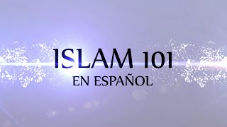 Islam 101 en Español - Episodio 9 Las Fuentes de las leyes Islámica
