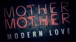 Mother Mother - Modern Love Teaser
