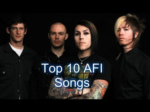 Top 10 AFI Songs