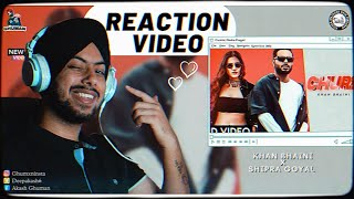 Reaction on Churi - Khan Bhaini Ft. Shipra Goyal