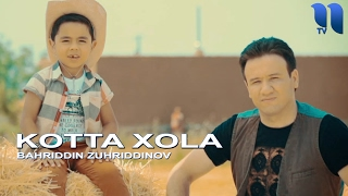 Download Lagu Bahriddin Zuhriddinov - Kotta Xola   Бахриддин Зухриддинов - Котта Хола mp3