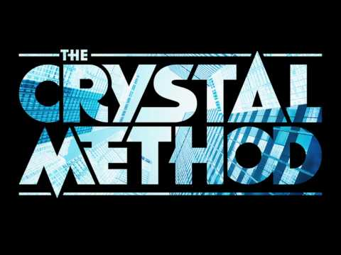 Crystal Method - 110 To The 101 Without the sh#tty parts