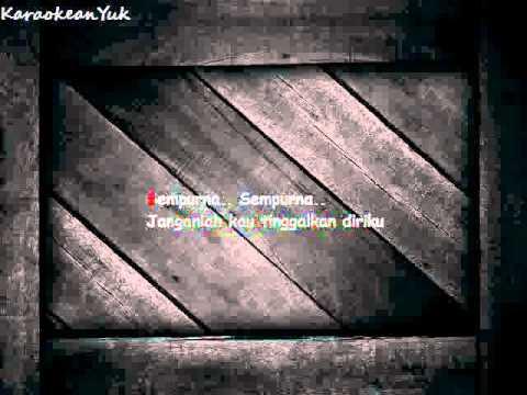 Karaoke Andra and the Backbone - Sempurna [Tanpa Vokal]