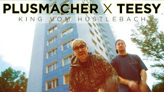 PLUSMACHER - KING VOM HUSTLEBACH feat. Teesy ► Prod. The BREED (Official Video)