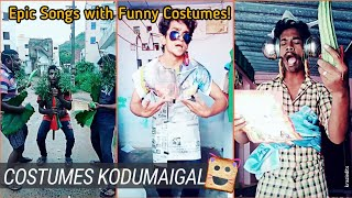 Costumes Kodumaigal👔👊 | Epic Songs with Funny Costumes | Cheer Up Time