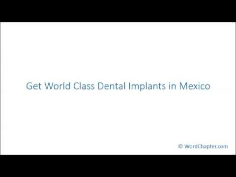 Get World Class Dental Implants in Mexico