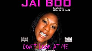JAI BOO Feat. GONJA & LATE - DON