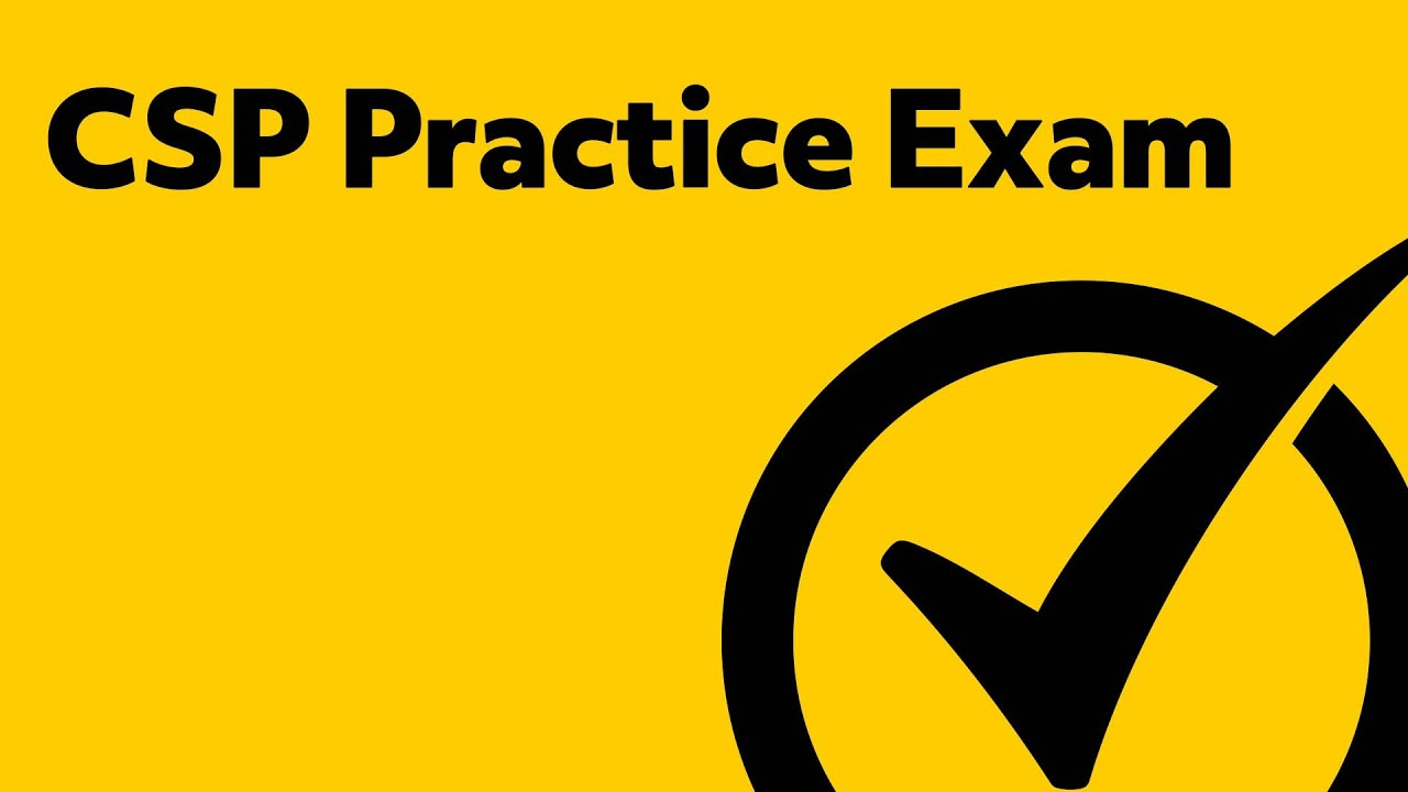CSP Certification (Prep for the CSP Exam)