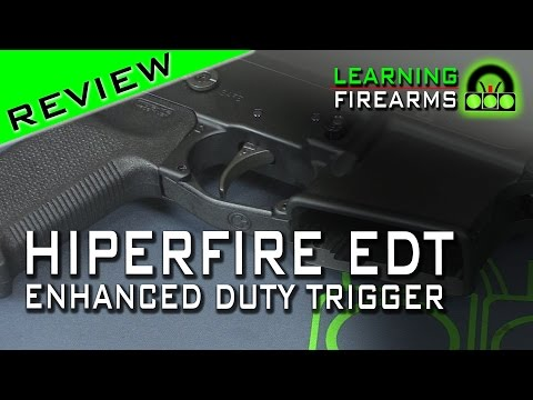 Hiperfire EDT Enhanced Duty Trigger Review and Installation Ep 1501