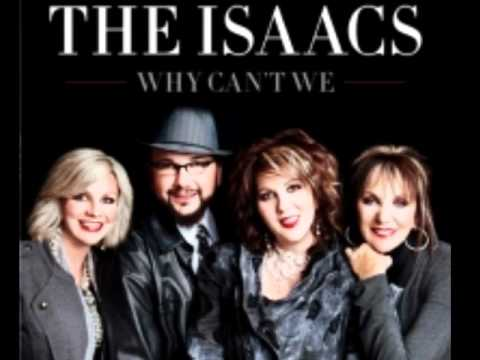Why Can't We by The Isaacs