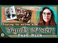 - Another Adoption? & ThruLines - 100 Year Old Family Mystery - Part 9