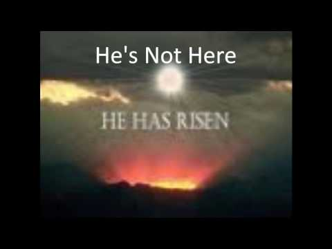 He's Not Here