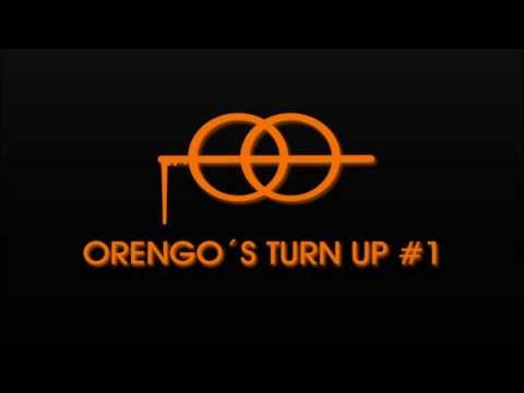 ORENGO'S TURN UP #1 [FREE DOWNLOAD]