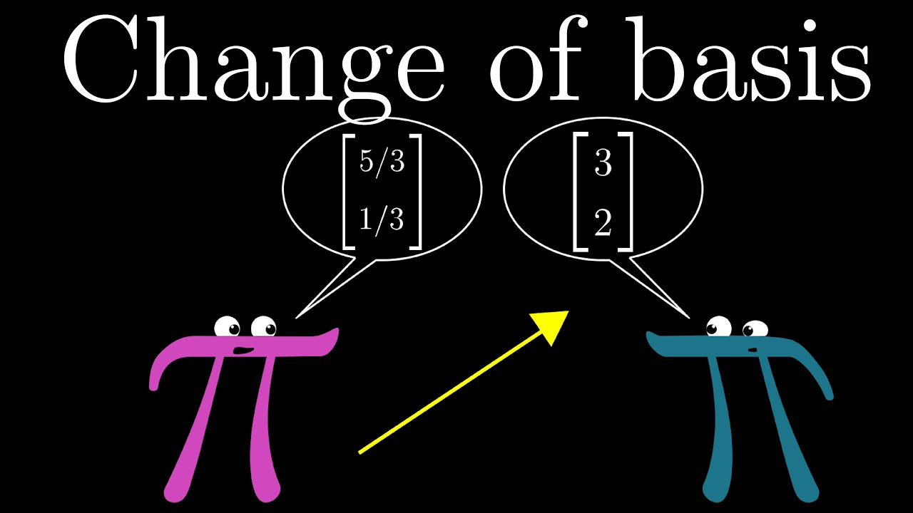 Change of basis | Essence of linear algebra, chapter 9