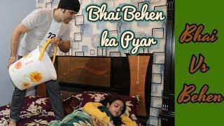 Bhai Vs Behan | Bhai Behan ka Pyar | Sahil Batra Films