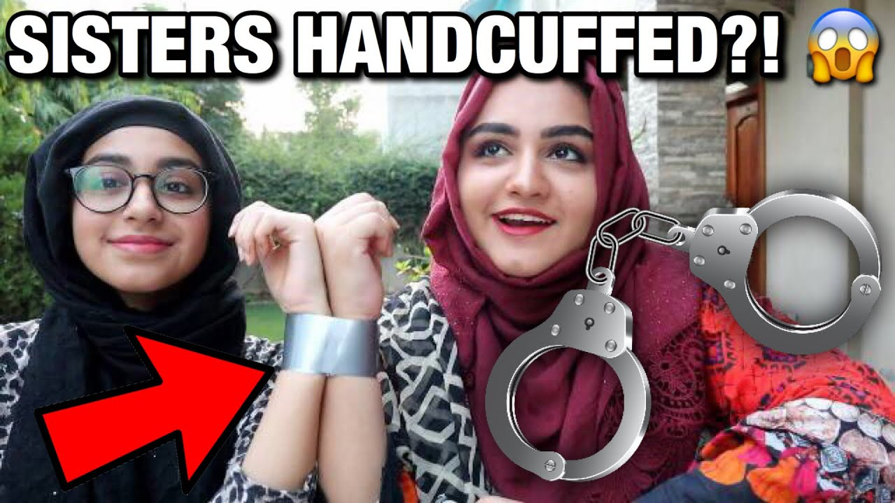 SISTERS HANDCUFFED FOR 24 HOURS