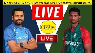 INDIA VS BANGLADESH  2ND T20 2019    LIVE STREAMING    LIVE MATCH   HIGHLIGHTS