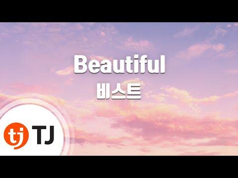 Beautiful_BEAST 비스트 _TJ노래방 (Karaoke/lyrics/romanization/KOREAN)