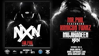 10. MR.PHIL ft. KIMICON TWINZ - MUJIHADEEN (MP3 LOW QUALITY)