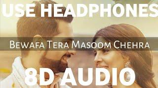 Bewafa Tera Masoom Chehra (8D AUDIO)   Jubin Nautiyal   Karan Mehra, Ihana Dhillon   Rochak Kohli