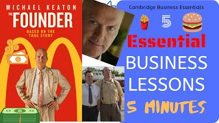 Top 5 Business Lessons from the No.1 Business Movie - The Founder - The McDs Success Story A* Tips