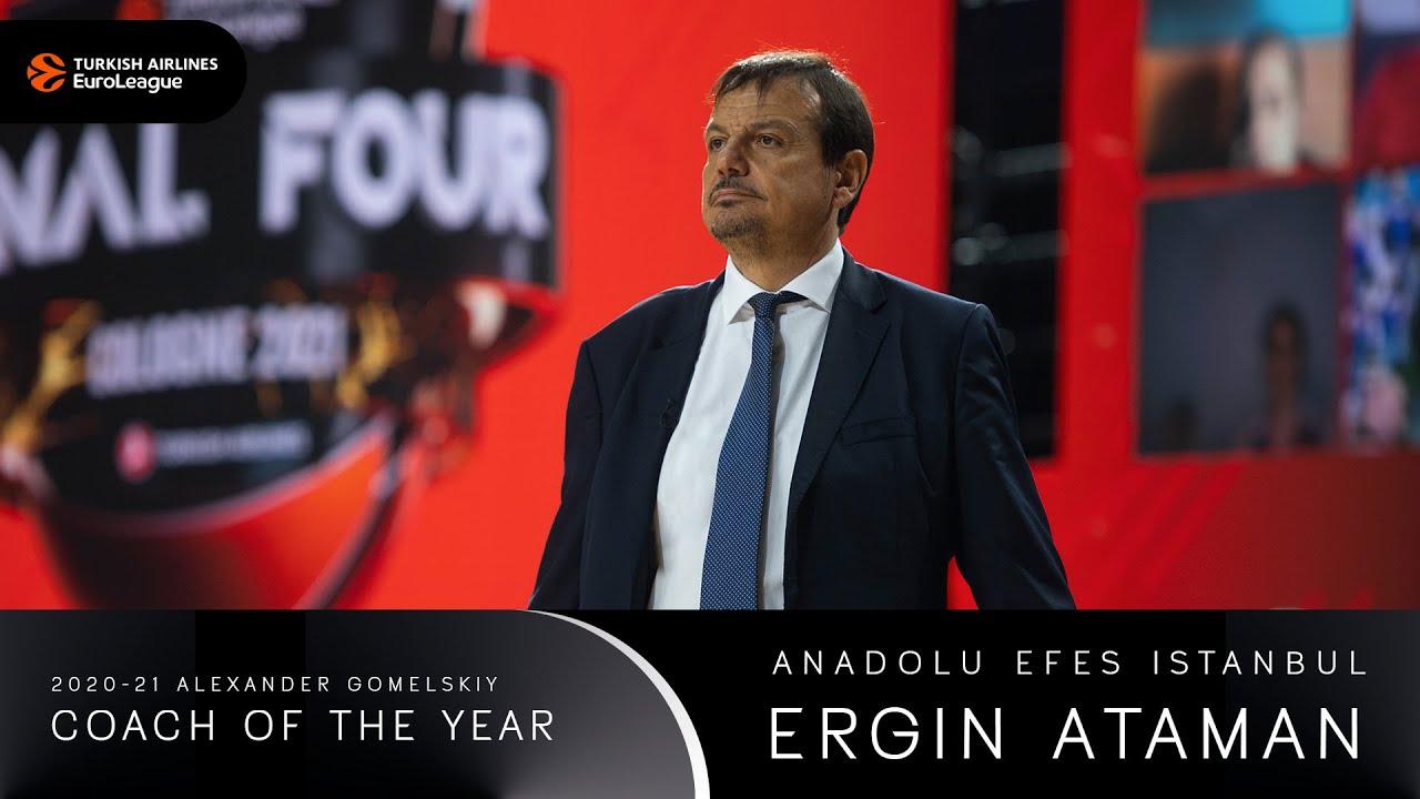 2020-21  Alexander Gomelskiy Coach of the year: Ergin Ataman, Anadolu Efes Istanbul