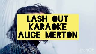 Baixar Lash Out (karaoke/instrumental) - Alice Merton