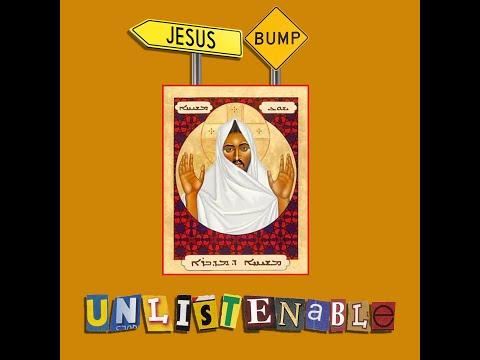 JESUS BUMP - Unlistenable FULL ALBUM