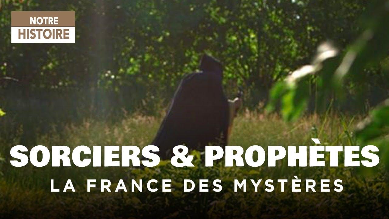 Download Sorciers et Prophètes - La France des mystères  - Documentaire complet - HD - MG