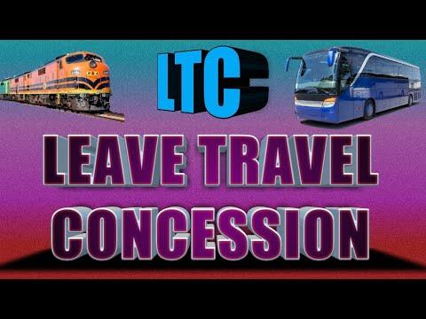 LTC - LEAVE TRAVEL CONCESSION COMPLETE INFO