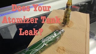 Does Your Atomizer Tank Gurgle And Leak?