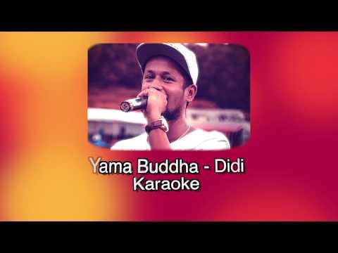 Yama Buddha - Didi (Karaoke)