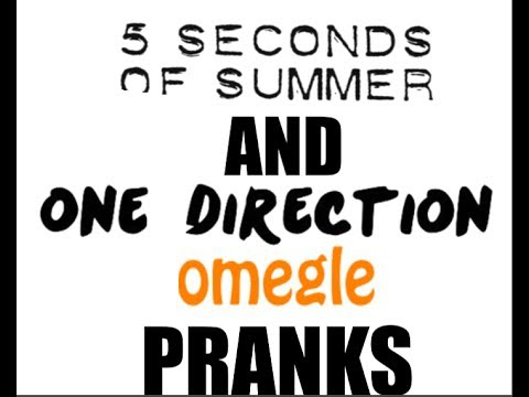 One Direction & 5SOS Omegle Prank