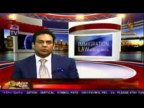 Noor TV Immigration Law with Dr Malik 12 August 2017