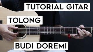 (Tutorial Gitar) BUDI DOREM - Tolong | Lengkap Dan Mudah