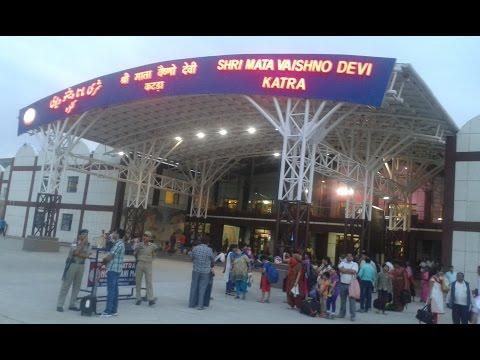 श्री माता वैष्णो देवी कटरा  रेलवे स्टेशन(जम्मू तवी) || KATRA Railway Station(Full HD Coverage)