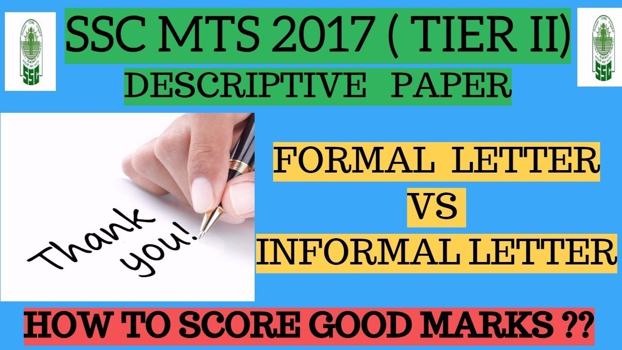 ssc mts descriptive formal letter vs informal letter